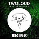 Move (Showtek Edit) (Single) thumbnail