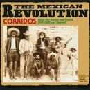The Mexican Revolution - Corridos  thumbnail