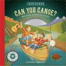 Can You Canoe? And Other Adventure Songs (Music From The Book) thumbnail