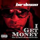 I Get Money (Radio Single) (Explicit) thumbnail