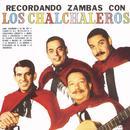 Recordando Zambas Con Los Chalchaleros thumbnail