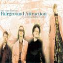 The Very Best Of Fairground Attraction thumbnail