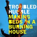 Making Beds In A Burning House thumbnail