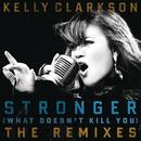 Stronger (What Doesn't Kill You) (The Remixes) thumbnail