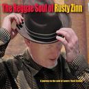 The Reggae Soul Of Rusty Zinn thumbnail