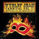 Carnival Vol. II: Memoirs Of An Immigrant thumbnail