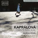 Kaprálová: Complete Piano Music thumbnail