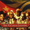 The 5 Cuban Legends thumbnail