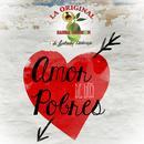 Amor De Los Pobres (Single) thumbnail