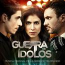 Guerra de Idolos (Banda Sonora Original) thumbnail