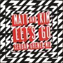 Let's Go (Serban Ghenea Mix) thumbnail