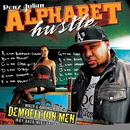 Demolition Men Present - Alphabet Hustle thumbnail