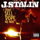 I Don't Sell Dope No Moe (Explicit) thumbnail