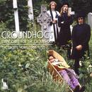 Thank Christ For The Groundhogs: The Liberty Years 1968-1972 thumbnail