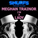 I'm A Lady (From The Motion Picture SMURFS: THE LOST VILLAGE) (Single) thumbnail