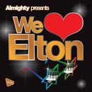 Almighty Presents: We Love Elton thumbnail
