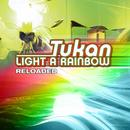 Light A Rainbow (Reloaded) thumbnail