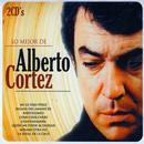 Lo Mejor De Alberto Cortez (The Best Of Alberto Cortez) thumbnail