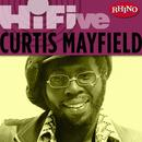 Rhino Hi-Five: Curtis Mayfield thumbnail