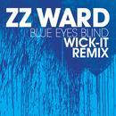 Blue Eyes Blind (Wick-It Remix) (Single) thumbnail