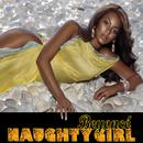 Naughty Girl (Feat. Lil' Flip) (Single) thumbnail