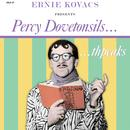 Percy Dovetonsils...Thpeaks thumbnail