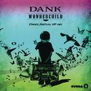 Wonder Child (Dank's Festival VIP Mix) (Single) thumbnail