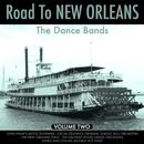 The Road To New Orleans The Dance Bands Vol 2 thumbnail