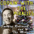 Cookin' With The Miracles thumbnail
