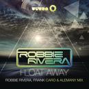 Float Away - 2013 Remixes thumbnail