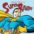 Super Retardo - EP thumbnail