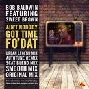 Ain't Nobody Got Time Fo' Dat: Summer Mix Pack thumbnail