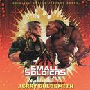 Small Soldiers (Original Motion Picture Score) thumbnail
