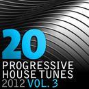 20 Progressive House Tunes 2012, Vol. 3 thumbnail