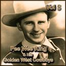 Pee Wee King & His Golden West Cowboys, Vol. 5 thumbnail