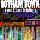 Gotham Down: Cycle 1:Love In Infinity (Lo-Fi) thumbnail