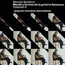 Mundo Y Formas De La Guitarra Flamenca Vol.3 thumbnail