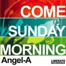 Come Sunday Morning thumbnail