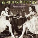 My Rough And Rowdy Ways Vol. 2 thumbnail
