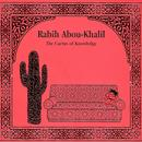 Abou-Khalil, Rabih: Cactus of Knowledge (The) thumbnail