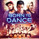 Born To Dance (Music From The Motion Picture) thumbnail