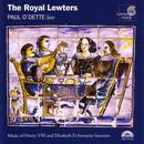 The Royal Lewters - Music of Henry VIII and Elizabeth I's Favourite Lutenists thumbnail