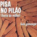 Pisa No Pilão (Festa Do Milho) thumbnail