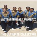 Ultimate Collection: Ladysmith Black Mambazo thumbnail