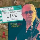 David Allan Coe Live: If That Ain't Country... thumbnail
