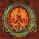I & I Survived (Dub) thumbnail