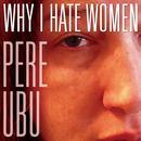 Why I Hate Women thumbnail