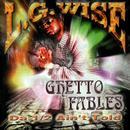 Ghetto Fables - Da 1/2 Ain't Told thumbnail