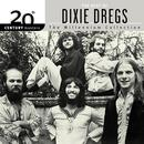20th Century Masters - The Millennium Collection: The Best Of The Dixie Dregs thumbnail