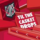 Til The Casket Drops thumbnail